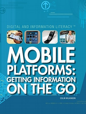 Mobile Platforms By Wilkinson, Colin